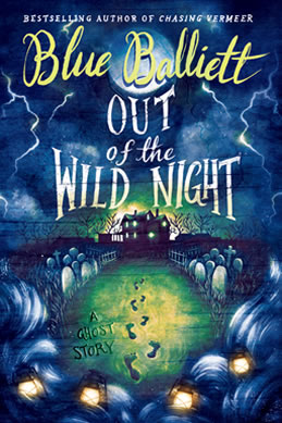 Out of the Wild Night by Blue Balliett